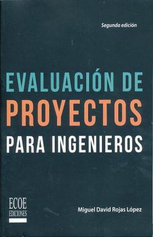 EVALUACION DE PROYECTOS PARA INGENIEROS / 2 ED.