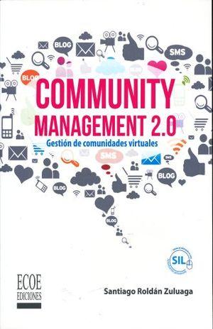 COMMUNITY MANAGEMENT 2.0 GESTION DE COMUNIDADES VIRTUALES