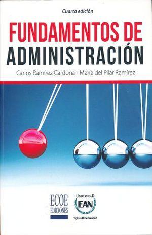 FUNDAMENTOS DE ADMINISTRACION / 4 ED.