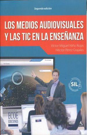 MEDIOS AUDIOVISUALES Y LAS TIC EN LA ENSEÑANZA, LOS / 2 ED.
