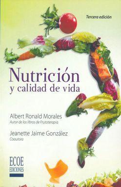 NUTRICION Y CALIDAD DE VIDA / 3 ED.