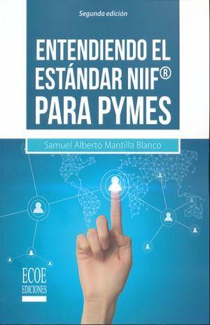 ENTENDIENDO EL ESTANDAR NIIF PARA PYMES