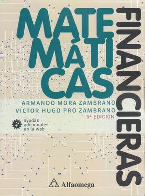 Matemáticas Financieras / 5 ed.