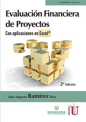 Evaluación financiera de proyectos con aplicaciones en Excel