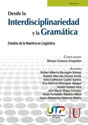 Desde la interdisciplinariedad y la gramática