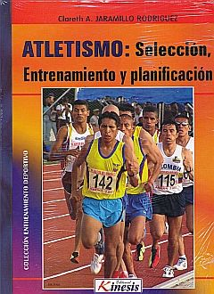 ATLETISMO SELECCION ENTRENAMIENTO Y PLANIFICACION