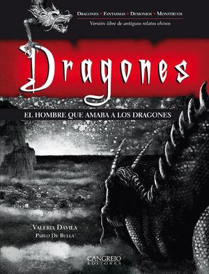 DRAGONES. EL HOMBRE QUE AMABA A LOS DRAGONES / PD.