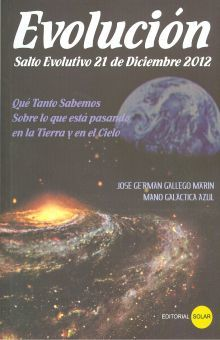 EVOLUCION. SALTO EVOLUTIVO 21 DE DICIEMBRE DE 2012