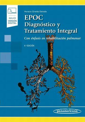 EPOC. Diagnóstico y tratamiento integral. Con enfasis en rehabilitación pulmonar / 4 ed. (Incluye versión digital)