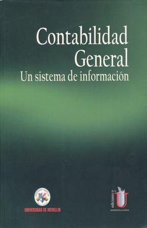 CONTABILIDAD GENERAL. UN SISTEMA DE INFORMACION