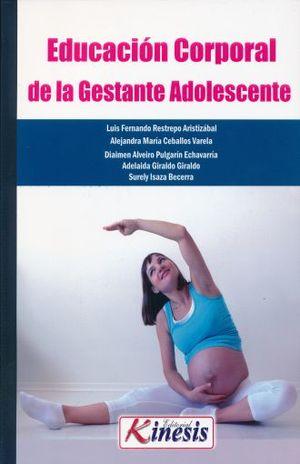 EDUCACION CORPORAL DE LA GESTANTE ADOLESCENTE
