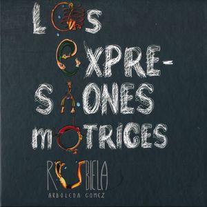 EXPRESIONES MOTRICES, LAS / PD.