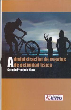 ADMINISTRACION DE EVENTOS DE ACTIVIDAD FISICA