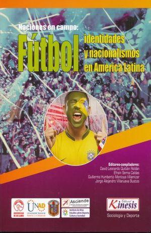 FUTBOL. IDENTIDADES Y NACIONALISMOS EN AMERICA LATINA