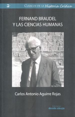 FERNAND BRAUDEL Y LAS CIENCIAS HUMANAS