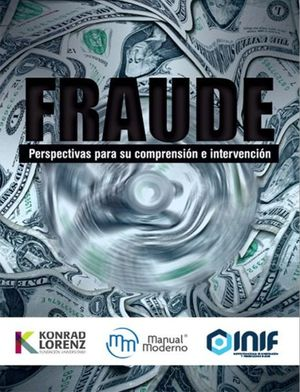 FRAUDE. PERSPECTIVA PARA SU COMPRENSION E INTERVENCION