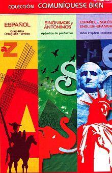 COL. COMUNIQUESE BIEN. DICCIONARIO 3 TOMOS / ESPAÑOL / SINONIMOS Y ANTONIMOS / ESPAÑOL - INGLES