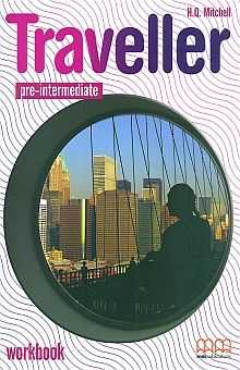 TRAVELLER PRE INTERMEDIATE WORKBOOK. BACHILLERATO (INCLUYE CD)