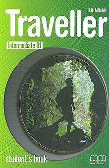 TRAVELLER INTERMEDIATE B1 STUDENT BOOK. BACHILLERATO