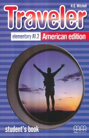 TRAVELER ELEMENTARY A1.2 AMERICAN EDITION. STUDENTS BOOK