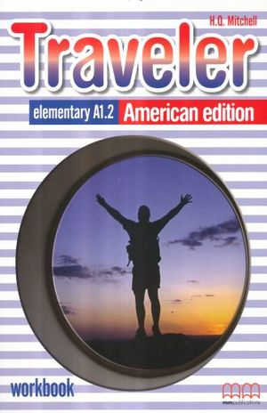 TRAVELER ELEMENTARY A1.2 AMERICAN EDITION. WORKBOOK (INCLUYE CD)