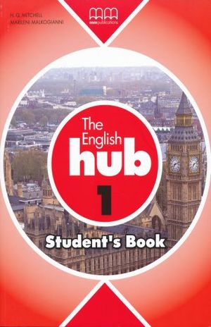ENGLISH HUB 1 STUDENT BOOK, THE