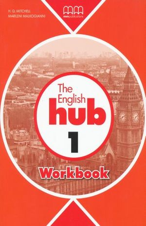 ENGLISH HUB 1 WORKBOOK, THE
