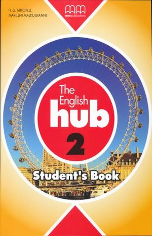 ENGLISH HUB 2 STUDENTS BOOK, THE