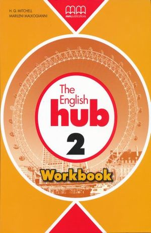 ENGLISH HUB 2 WORKBOOK, THE