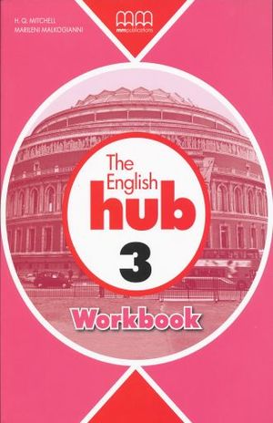 ENGLISH HUB 3 WORKBOOK, THE