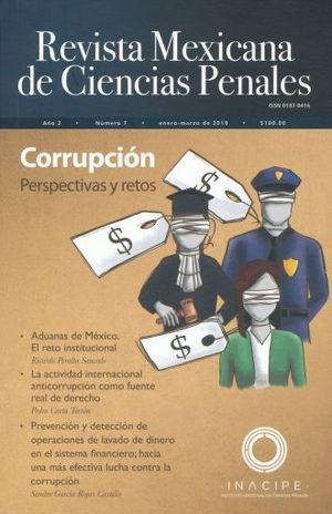 Revista mexicana de ciencias penales #7. Corrupción perspectivas y retos