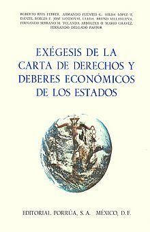 EXEGESIS EN LA CARTA DERECHOS Y DEBERES ECONOMICOS / PD.