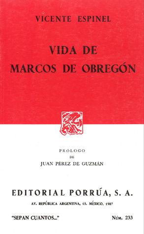 # 233. VIDA DE MARCOS DE OBREGON