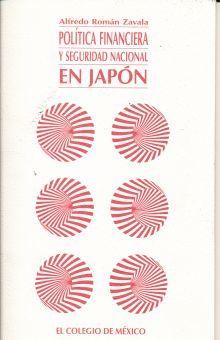 POLITICA FINANCIERA Y SEGURIDAD NACIONAL EN JAPON