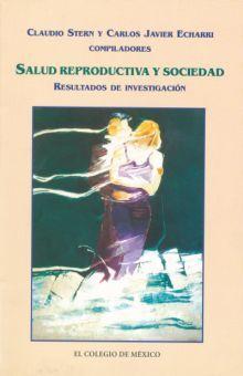 SALUD REPRODUCTIVA Y SOCIEDAD. RESULTADOS DE INVESTIGACION