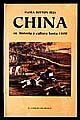 CHINA SU HISTORIA Y CULTURA HASTA 1800