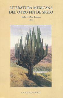 LITERATURA MEXICANA DEL OTRO FIN DE SIGLO