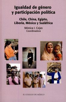 IGUALDAD DE GENERO Y PARTICIPACION POLITICA. CHILE CHINA EGIPTO LIBERIA MEXICO Y SUDAFRICA
