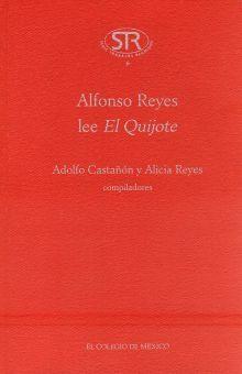 ALFONSO REYES LEE EL QUIJOTE