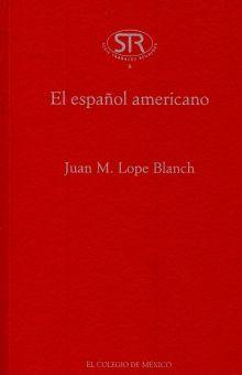 ESPAÑOL AMERICANO, EL