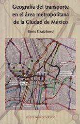 GEOGRAFIA DEL TRANSPORTE EN EL AREA METROPOLITANA DE LA CIUDAD DE MEXICO