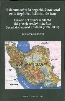 DEBATE SOBRE LA SEGURIDAD NACIONAL EN LA REPUBLICA ISLAMICA DE IRAN