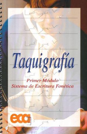 TAQUIGRAFIA PRIMER MODULO SISTEMA DE ESCRITURA FONETICA. SECUNDARIA