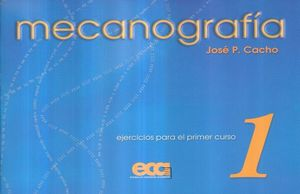 MECANOGRAFIA 1 EJERCICIOS PARA EL PRIMER CURSO. SECUNDARIA