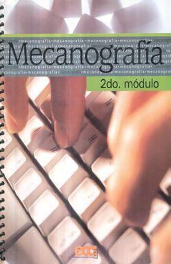 MECANOGRAFIA SEGUNDO MODULO. SECUNDARIA