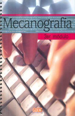 MECANOGRAFIA TERCER MODULO. SECUNDARIA
