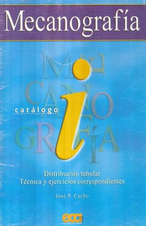 MECANOGRAFIA CATALOGO I DISTRIBUCION TABULAR. SECUNDARIA / 30 ED.