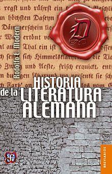 HISTORIA DE LA LITERATURA ALEMANA / 3 ED.