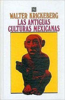 ANTIGUAS CULTURAS MEXICANAS, LAS / PD.