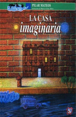 CASA IMAGINARIA, LA / 2 ED.
